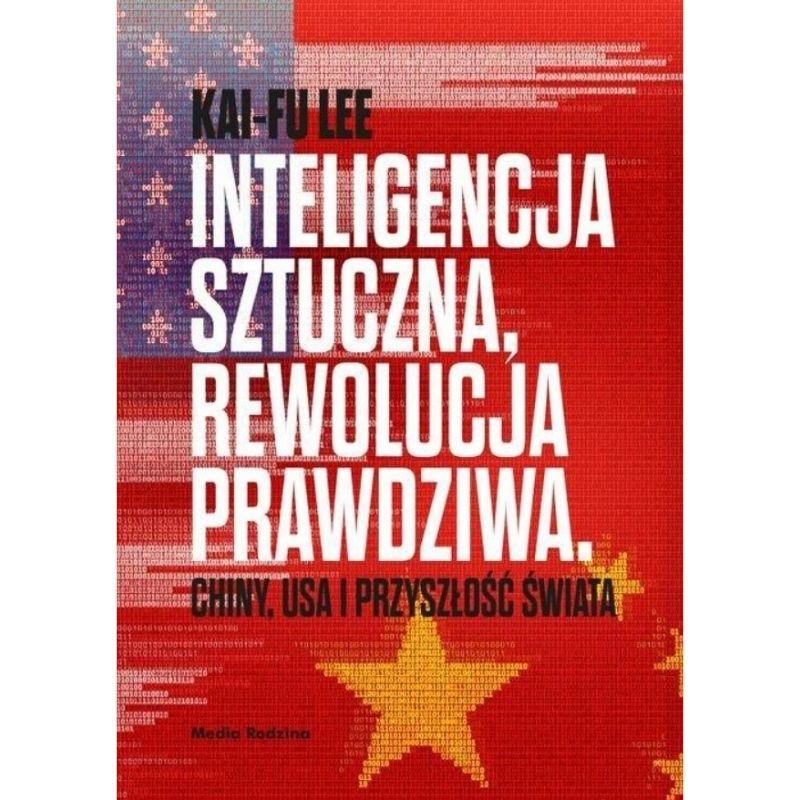 kai fu lee książki o sztucznej inteligencji